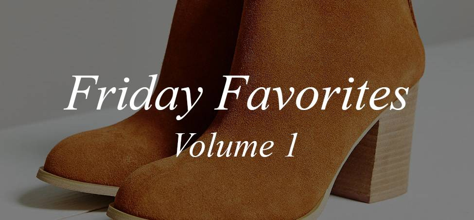 Friday Favorites Shopping List for Los Angeles Autumn