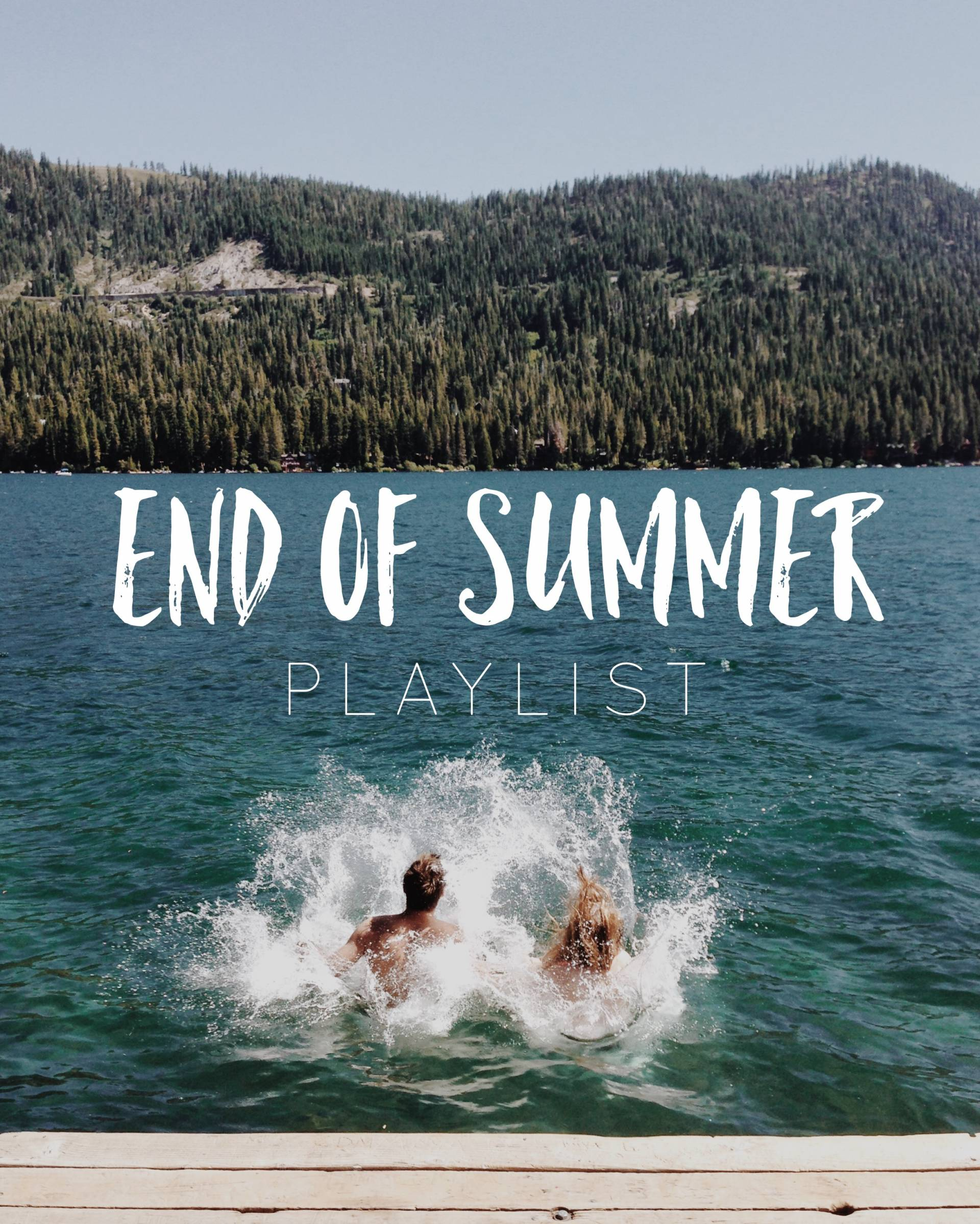 End of Summer Playlist